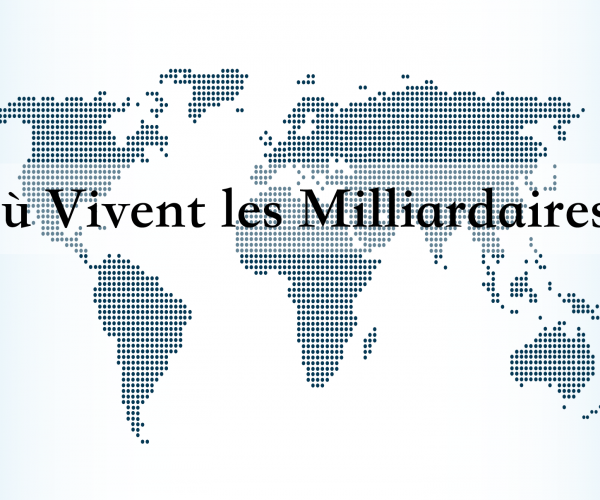 milliardaires du monde